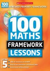 100 New Maths Framework Lessons for Year 5