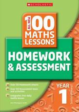 100 Maths Homework and Assessment Activities for Year 1 (Year 1)