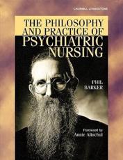 The Philosophy and Practice of Psychiatric Nursing