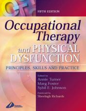 Occupational Therapy and Physical Dysfunction