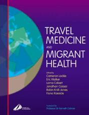 Travel Medicine and Migrant Health