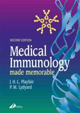 Medical Immunology Made Memorable