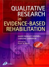 Qualitative Research in Evidence Based Rehabilitation