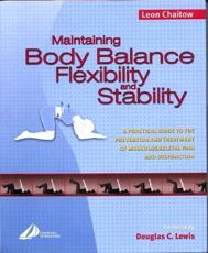 Maintaining Body Balance, Flexibility and Stability