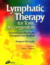 Lymphatic Therapy for Toxic Congestion
