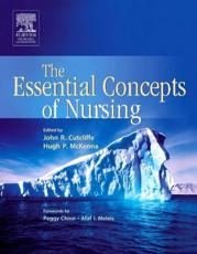 The Essential Concepts of Nursing