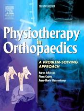Physiotherapy in Orthopaedics: A Problem-Solving Approach
