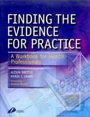 Finding the Evidence for Practice
