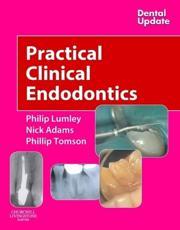 Practical Clinical Endodontics