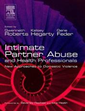 Intimate Partner Abuse and Health Professionals: New Approaches to Domestic Violence