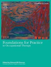 Foundations for Practice in Occupational Therapy