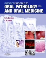 Cawsons Essentials of Oral Pathology and Oral Medicine