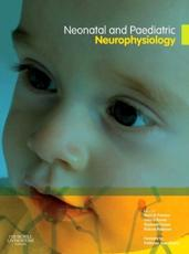 Neonatal and Paediatric Clinical Neurophysiology