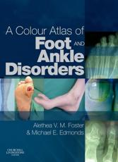 A Colour Atlas of Foot and Ankle Disorders