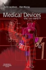 Medical Devices: Use and Safety