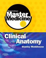 Master Medicine: Clinical Anatomy