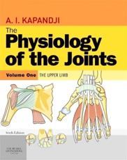 The Physiology of the Joints, Volume 1: The Upper Limb