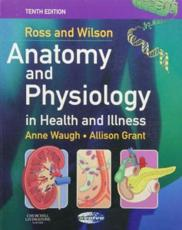 Ross and Wilson Anatomy and Physiology in Health and Illness with Book(s)