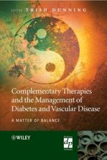 Complementary Therapies and the Management of Diabetes and Vascular Disease