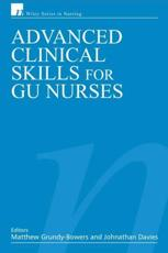 Advanced Clinical Skills for GU Nurses