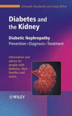 Diabetes and the Kidney: Diabetic Nephropathy: Prevention, Diagnosis, Treatment