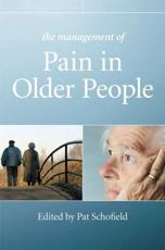The Management of Pain in Older People