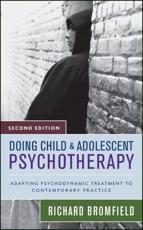 Doing Child and Adolescent Therapy