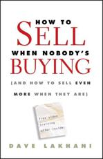 How to Sell When Nobodys Buying