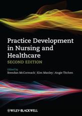 ISBN: 9780470673119 - Practice Development in Nursing and Healthcare