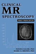 Clinical MR Spectroscopy