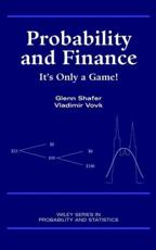 Probability and Finance: Its Only a Game!