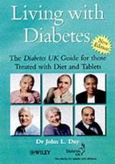 Living with Diabetes: The Diabetes UK Guide for Those Treated with Diet and Tablets