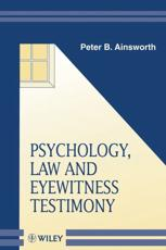 Psychology, Law, and Eyewitness Testimony