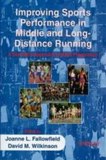 Improving Sports Performance in Middle and Long Distance Running