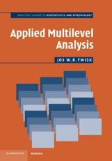 Applied Multilevel Analysis: A Practical Guide