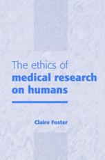 The Ethics of Medical Research on Humans