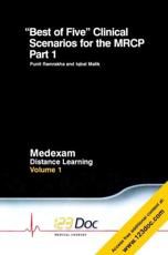 Best of Five Clinical Scenarios for the MRCP (v. 1, Pt. 1)