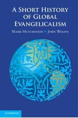 ISBN: 9780521746052 - A Short History of Global Evangelicalism