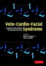 Velo-Cardio-Facial Syndrome: A Model for Understanding Microdeletion Disorders