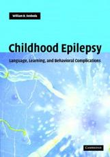 Childhood Epilepsy: Language, Learning and Emotional Complications
