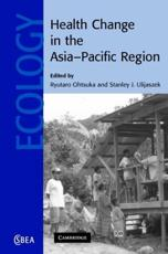 Health Change in the Asia-Pacific Region: Biocultural and Epidemiological Approaches