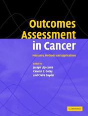 Outcomes Assessment in Cancer: Measures, Methods and Applications