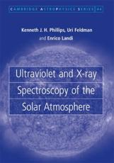 Ultraviolet and X Ray Spectroscopy of the Solar Atmosphere