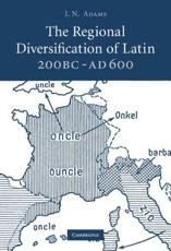 ISBN: 9780521881494 - The Regional Diversification of Latin, 200 BC - AD 600