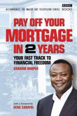 Pay Off Your Mortgage in 2 Years