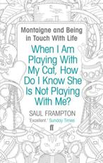 ISBN: 9780571234585 - When I Am Playing With My Cat, How Do I Know She Is Not Playing With Me?