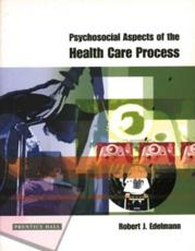 Psychosocial Aspects of the Health Care Process
