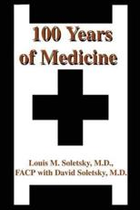 100 Years of Medicine