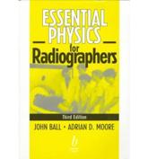 Essential Physics for Radiographers