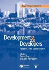 Development and Developers: Perspectives on Property